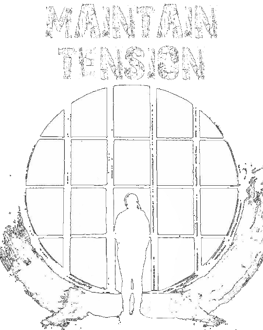 Maintain Tension